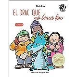 El Drac Que No Tenia Foc: En lletra de PAL i lletra lligada: Llibre infantil per aprendre a llegir en català: 4 (Plou i Fa So