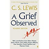 Lewis, C: Grief Observed Readers' Edition: With contributions from Hilary Mantel, Jessica Martin, Jenna Bailey, Rowan William