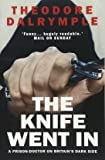The Knife Went In: A Prison Doctor on Britain's Dark Side