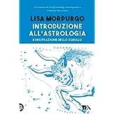 Introduzione all'astrologia e decifrazione dello zodiaco