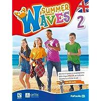 Summer waves. Per la Scuola media. Con CD-Audio (Vol. 2)