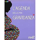 L'agenda della mia gravidanza (CD non incluso)