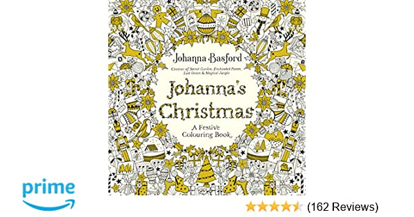 Johannas Christmas A Festive Colouring Book Books Amazoncouk Johanna Basford 9780753557563