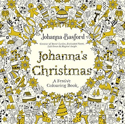 Johanna\'s Christmas: A Festive Colouring Book (Colouring Books)