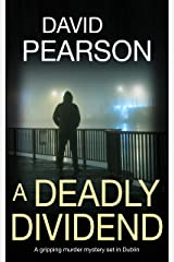 A Deadly Dividend: A gripping murder mystery set in Dublin Kindle Edition