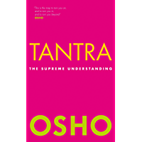 Tantra: The Supreme Understanding (English Edition)