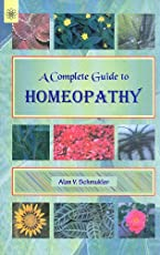 A Complete Guide to Homeopathy