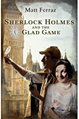 Sherlock Holmes and the Glad Game Paperback