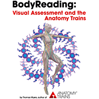 BodyReading: Visual Assessment and the Anatomy Trains (English Edition)