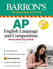 AP English Language and Composition: With 6 Practice Tests