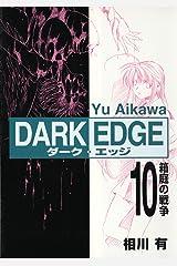 Dark Edge, Volume 10 Taschenbuch