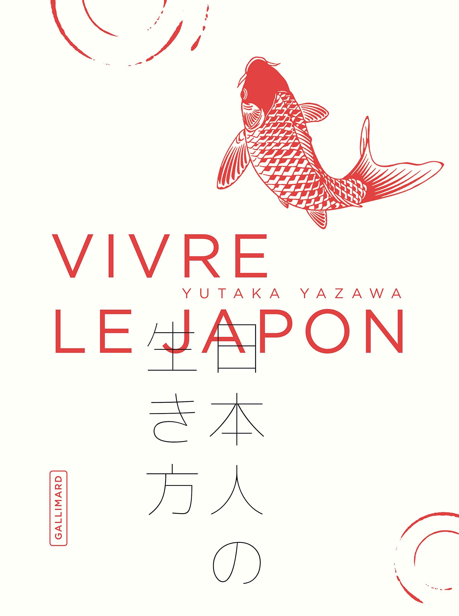 Vivre le Japon por Yutaka Yazawa
