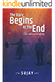 The Story Begins At The End