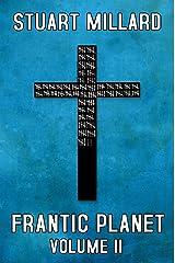 Frantic Planet: Volume II Kindle Edition