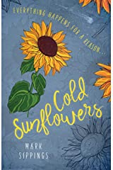 Cold Sunflowers Paperback