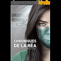 Chroniques de la réa: Récits infirmiers
