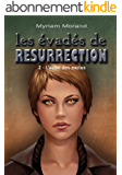 Les évadés de Résurrection: L'aube des exclus (Les Mondes d'Alzeruje t. 5)