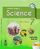 Lakhmir Singh's Science 7 (for 2021 Exam)