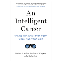 An Intelligent Career: Taking Ownership of Your Work and Your Life (English Edition)