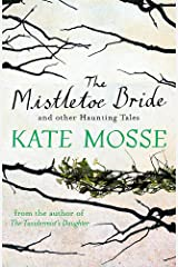 The Mistletoe Bride and Other Haunting Tales Paperback