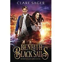 Beneath Black Sails: A new adult pirate fantasy