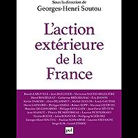L'action extérieure de la France: Entre ambition et réalisme