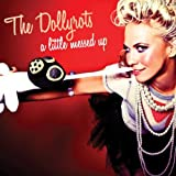 Songtexte von The Dollyrots - A Little Messed Up