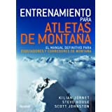 Entrenamiento para Atletas De Montaña. El Manual definitivo para Esquiiadores y Corredores De Montaña: El manual definitivo p