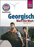 Georgisch - Wort für Wort: Kauderwelsch-Sprachführer von Reise Know-How