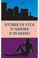 Storie di vita, d'amore e di sesso Formato Kindle