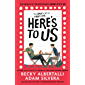Here's To Us (English Edition)