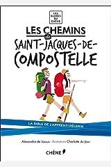 Les Chemins de Saint-Jacques-de-Compostelle Broché
