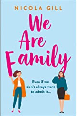We Are Family: The new, funny, life-affirming story you need to read in 2020! Kindle Edition