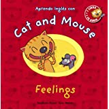 Cat and Mouse. Feelings (Primeros Lectores (1-5 Años) - Cat And Mouse)
