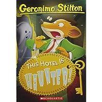 This Hotel is Haunted!: 50 (Geronimo Stilton)