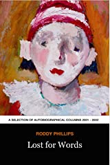 Lost for Words: A Collection of Weekly columns from The Press & Journal Kindle Edition