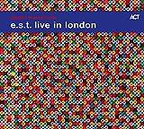 E.S.T. live in London / Esbjörn Svensson trio [Esbjörn Svensson, piano ; Dan Berglund, contrebasse ; Magnus Öström, batterie]   Esbjörn Svensson trio