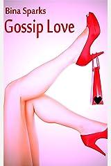 Gossip Love Kindle Ausgabe