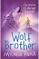 Wolf Brother: Book 1 (Chronicles of Ancient Darkness) Paperback