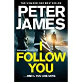 I Follow You: A Nerve-Shattering Thriller From The Number One Bestselling Author Of The Roy Grace Series (English Edition)