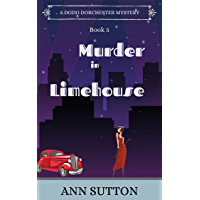 Murder in Limehouse (A Dodo Dorchester Mystery Book 5) (English Edition)