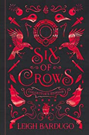 Six of Crows: Book 1 - Collector's Edition: Leigh Bardugo