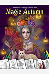 Magic Autumn. Halloween Grayscale coloring book: Coloring Book for Adults Broché