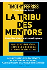 La tribu des mentors, quand les plus grands nous inspirent (French Edition) Formato Kindle