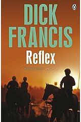 Reflex (Francis Thriller Book 19) Kindle Edition