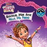Hello, My Friend / Bonjour, Mon Amie (English-French) (Disney Fancy Nancy)