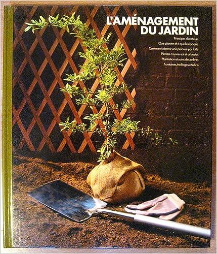 Livre gratuits en ligne L'Aménagement du jardin epub pdf