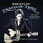 Travellin' Thru, 1967 - 1969: The Bootleg Series, Vol. 15