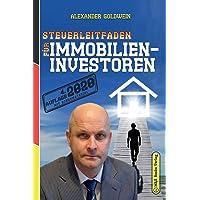 Steuerleitfaden für Immobilieninvestoren: Der ultimative Steuerratgeber für Privatinvestitionen in Wohnimmobilien (4…