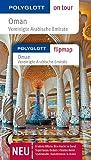POLYGLOTT on tour Reiseführer Oman & Vereinigte Arabische Emirate: Polyglott on tour mit Flipmap